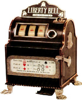 [b]The first true slot machine, the Liberty Bell[/b]